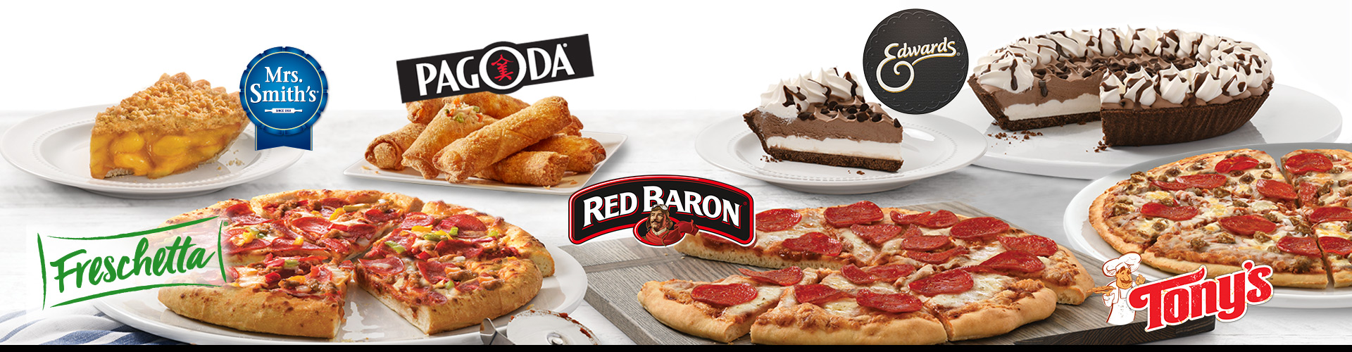 Spread of Pies, Pizzas and Egg Rolls from RED BARON®, FRESCHETTA®, TONY'S®, PAGODA®, EDWARDS® and MRS. SMITH'S®